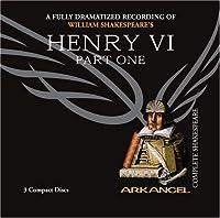 Henry VI (Arkangel Complete Shakespeare)