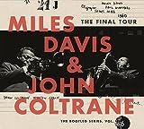 マイルス・デイビス&ジョン・コルトレーン<br />ザ・ファイナル・ツアー ブートレグ・シリーズVol.6(完全生産限定盤)