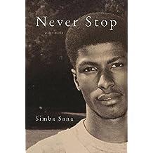 Never Stop: A Memoir