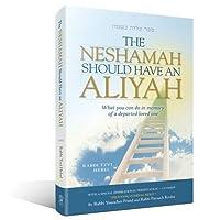 Neshamah Should Have an Aliyah