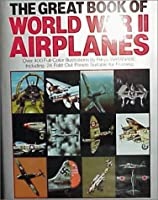 Great Book of World War II Airplanes