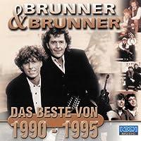 Das Beste Von Brunner & B