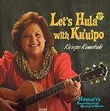 レッツ!フラ・ウィズ・クウイポ~ハワイズ・スウィートハート・オブ・ハワイアン・ミュージック
