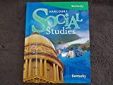 Social Studies, Grade 5: Harcourt School Publishers Social Studies Kentucky (Social Studies 07)