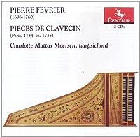 Pieces De Clavecin (Paris 1734 Ca 1735)