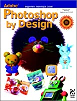 Adobe Photoshop by Design