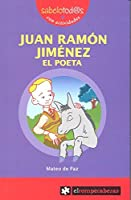 Juan Ramón Jiménez el poeta