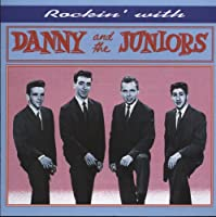 Rockin With Danny & The Juniors