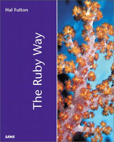 Download Ruby Way, The (Sams White Books) 0672320835