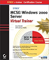 McSe Windows 2000 Server E-Trainer (Sybex E-Trainer Certification Course)