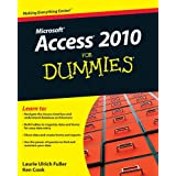 Access 2010 For Dummies (For Dummies Series)