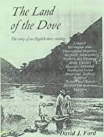 The Land of the Dove - The Story of an English River: The River Dove