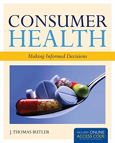 Download Consumer Health: Making Informed Decisions 144964645X