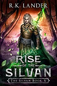 Rise of the Silvan: The Silvan Book V