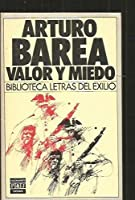 Valor Y Miedo/Courage and Fear