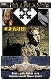 Hellblazer: Highwater (John Constantine, Hellblazer)