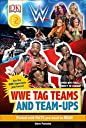WWE Tag-Teams and Team-Ups (DK Readers Level 2)