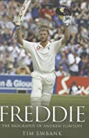 Freddie: The Biography Of Andrew Flintoff