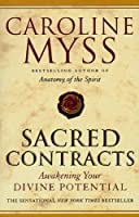 Sacred Contracts by Caroline Myss(2002-08-05)