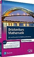 Brueckenkurs Mathematik: Lehr- und Uebungsbuch mit MyMathLab | Brueckenkurs