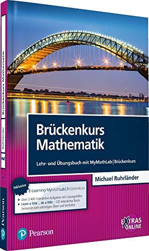Download Brueckenkurs Mathematik: Lehr- und Uebungsbuch mit MyMathLab | Brueckenkurs 3868943005