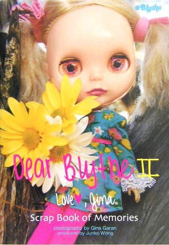 Dear Blythe2 Love,gina―Scrap Book of Memoriesの詳細を見る