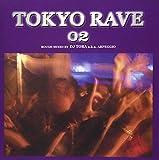 TOKYO RAVE(2)