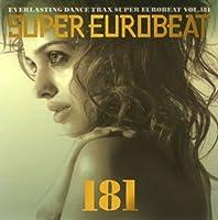 Super Eurobeat - Vol 181 by Super Eurobeat (2007-09-26)