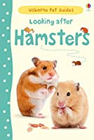 Looking after Hamsters (Pet Guides)