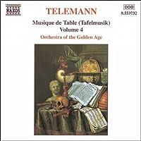 テレマン:ターフェルムジーク(食卓の音楽) - Vol.4