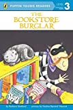 The Bookstore Burglar (Puffin Young Readers, Level 3)