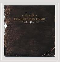 Punish This Demo