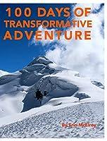 100 Days of Transformative Adventure【洋書】 [並行輸入品]