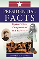 Presidential Facts: Tropical Lists Comparisons and Statistics [並行輸入品]