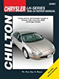 Chilton's Chrysler LH-Series 1998-04 Repair Manual: Covers U. S. and Canadian Models of Chrysler Lhs, Concorde, 300m and Dodge Intrepid (Chilton's Total Care)
