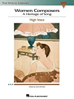 Women Composers - a Heritage of Song: The Vocal Library High Voice