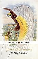 The Penguin Classics the Malay Archipelago (Pocket Penguins)