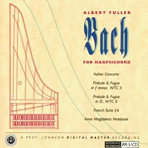 Albert Fuller Plays Bach for Harpsichord