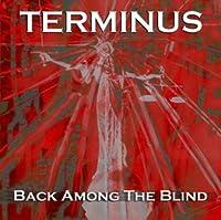 Back Among the Blind