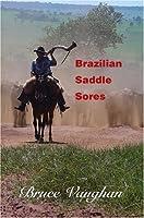 Brazilian Saddle Sores