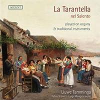 La Tarantella nel Salento by Liuwe Tamminga (2013-09-10)