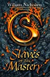 Slaves Of The Mastery (Vol 2 Wind On Fire) (Wind on Fire Trilogy)