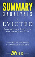 Summary & Analysis of Evicted: Poverty and Profit in the American City | A Guide to the Book by Matthew Desmond