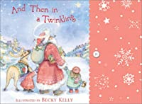 And Then In A Twinkling: Christmas Notecards from Becky Kelly