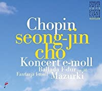 Chopin: Piano Concerto in E minor op. 11 - Mazurkas op. 33 by Seong-Jin Cho