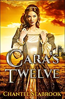 Cara's Twelve by [Seabrook, Chantel]