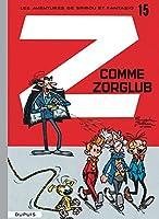 Les Aventures De Spirou Et Fantasio: Z Comme Zorglub (15)