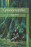 Greenmantle: Large Print
