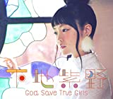 God Save The Girls