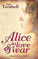 Alice In Love & War